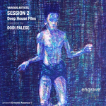 PALESE, Dosi/VARIOUS - Session 2 Deep House Files (selected by Dodi Palese) (Front Cover)