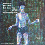 ABYSS aka GIUSEPPE MORABITO/VARIOUS - Session 1 Tech House Files (selected by Abyss aka Giuseppe Morabito) (Front Cover)