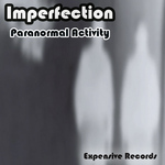 IMPERFECTION - Paranormal Activity (Front Cover)