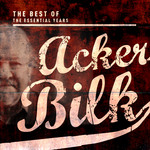 ACKER BILK/HIS PARAMOUNT JAZZ BAND - Best OF The Essential Years (Front Cover)