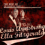 ARMSTRONG, Louis/ELLA FITZGERALD - Best OF The Essential Years (Front Cover)