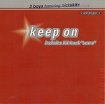 3 BOYS feat NICK SKITZ - Keep On (Front Cover)