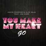 ZAGROSS, Havin/ALEX SAJA feat IDA CORR - You Make My Heart Go (Front Cover)