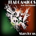 ITALOAMIGOS feat ELIX ENGLAND - Stars For Us (Front Cover)