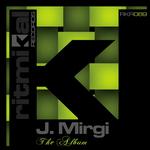 J MIRGI - The Album (Front Cover)