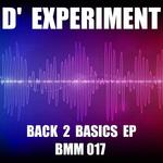 D EXPERIMENT - Back 2 Basics EP (Front Cover)