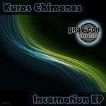 KUROS CHIMENES - Incarnation EP (Front Cover)
