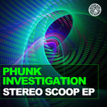 PHUNK INVESTIGATION - Stereo Scoop (Front Cover)