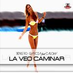 GARCIA, Bengro feat CALOW - La Veo Caminar (Front Cover)