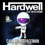 HARDWELL feat MITCH CROWN - Call Me A Spaceman (Front Cover)