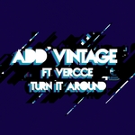 ADD VINTAGE feat VERCCE - Turn It Around (Front Cover)