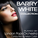 LONDON POPS ORCHESTRA, The/CONDUCTED BY NELSON CORBIN - Barry White Collection (Front Cover)