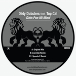 DIRTY DUBSTERS feat TOP CAT - Girls Pon Mi Mind (Front Cover)