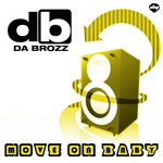 DA BROZZ - Move On Baby (Front Cover)