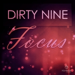 DIRTY NINE - Focus (Front Cover)