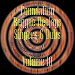VARIOUS - Foundation Deejays Singers & Dubs Vol 18 (Front Cover)