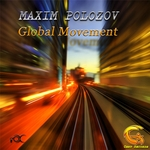 POLOZOV, Maxim - Global Movement (Front Cover)