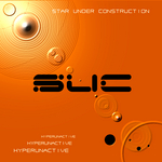 STAR UNDER CONSTRUCTION - Hyperunactive (Front Cover)
