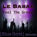 LE BABAR - Feel The Groove (Front Cover)