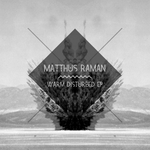 RAMAN, Matthus - Warm Disturbed EP (Front Cover)