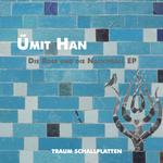UMIT HAN - Die Rose Und Die Nachtigall EP (Front Cover)