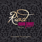 MR LOUNGYMAN - Riad Lounge Sounds Volume 1 (Front Cover)