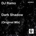 DJ RAMO - Dark Shadow (Front Cover)