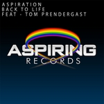 ASPIRATION feat TOM PRENDERGAST - Back To Life (Front Cover)