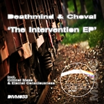 DEATHMIND & CHOVAL - The Intervention EP (Front Cover)