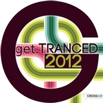VARIOUS - Get Tranced 2012 (Front Cover)