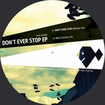 MOORE, Dave - Don't Ever Stop EP (Front Cover)