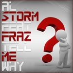 AL STORM feat FRAZ - Tell Me Why (Front Cover)
