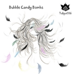 VARIOUS - Bubble Candy Bombs (Front Cover)