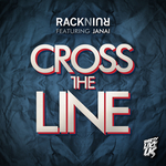 RACKNRUIN feat JANAI - Cross The Line (Front Cover)