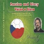 Paassion & Glory: Vasen A Slava