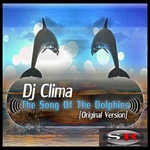 LIMA, Carlos aka DJ CLIMA - Song Of The Dolphins (Front Cover)