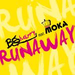 BSHARRY feat MOKA - Runaway (Front Cover)