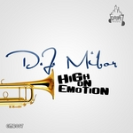 DJ MIBOR - High On Emotion (Front Cover)