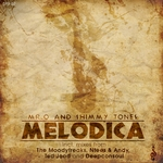 MR O & SHIMMY TONES - Melodica (Front Cover)