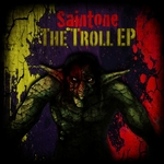 SAINTONE - The Troll EP (Front Cover)
