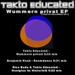TAKTO EDUCATED/RICO BUDA/BENJAMIN KNAB - Wummern Privat EP (Front Cover)