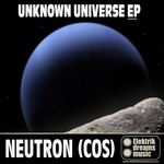 NEUTRON COS - Unknown Universe EP (Front Cover)