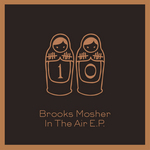 MOSHER, Brooks - In The Air EP (Front Cover)