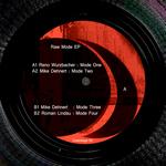 RENO WURZBACHER/MIKE DEHNERT/ROMAN LINDAU - Raw Mode EP (Front Cover)