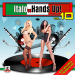 VARIOUS - Italo Vs Hands Up Vol 10 (Extended Versions) (Front Cover)