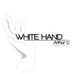 ARTHUR C - White Hand (Front Cover)