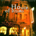 SIN PALABRAS - House Of Drums (Front Cover)