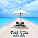 COLE, Robb - Esta Vida (Front Cover)