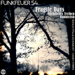 FUNKFEUER 54 - Fragile Days (Front Cover)