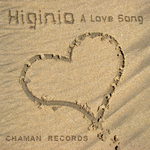 HIGINIO - A Love Song (Front Cover)